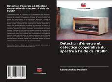 Portada del libro de Détection d'énergie et détection coopérative du spectre à l'aide de l'USRP