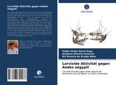 Portada del libro de Larvizide Aktivität gegen Aedes aegypti