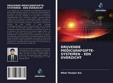 Bookcover of DRIJVENDE MEDICIJNAFGIFTE- SYSTEMEN - EEN OVERZICHT