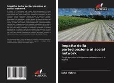 Impatto della partecipazione ai social network kitap kapağı