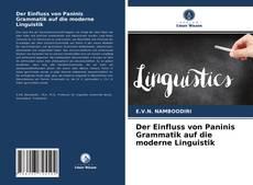 Borítókép a  Der Einfluss von Paninis Grammatik auf die moderne Linguistik - hoz