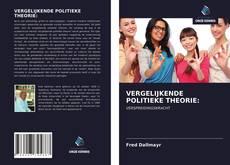 Bookcover of VERGELIJKENDE POLITIEKE THEORIE: