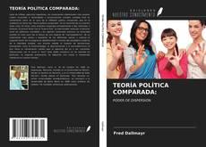 Borítókép a  TEORÍA POLÍTICA COMPARADA: - hoz