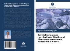 Обложка Entwicklung eines nachhaltigen Wald- und Meeresmanagements Fallstudie & Check