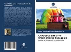 CAPOEIRA eine afro-brasilianische Pädagogik kitap kapağı