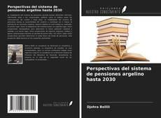 Обложка Perspectivas del sistema de pensiones argelino hasta 2030