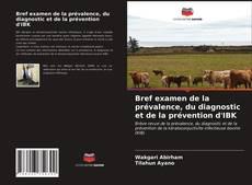 Bookcover of Bref examen de la prévalence, du diagnostic et de la prévention d'IBK