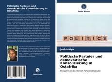 Bookcover of Politische Parteien und demokratische Konsolidierung in Ostafrika