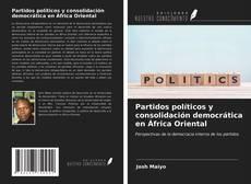 Buchcover von Partidos políticos y consolidación democrática en África Oriental