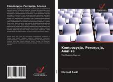 Bookcover of Kompozycja, Percepcja, Analiza