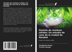 Portada del libro de Gestión de residuos sólidos: Un estudio de caso de la ciudad de Nanded