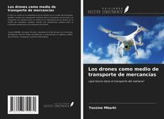 Buchcover von Los drones como medio de transporte de mercancías
