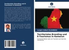 Copertina di Territoriales Branding und E-Tourismus in Kamerun
