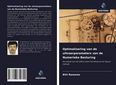Bookcover of Optimalisering van de uitvoerparameters van de Numerieke Besturing