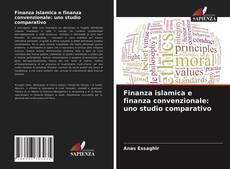 Copertina di Finanza islamica e finanza convenzionale: uno studio comparativo