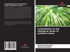Bookcover of Contribution to the biological study of prlatoria oleae