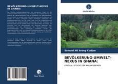 Buchcover von BEVÖLKERUNG-UMWELT-NEXUS IN GHANA: