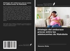 Buchcover von Etiología del embarazo precoz entre las adolescentes de Makobola