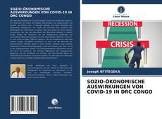 Bookcover of SOZIO-ÖKONOMISCHE AUSWIRKUNGEN VON COVID-19 IN DRC CONGO