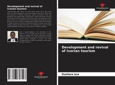 Bookcover of Development and revival of Ivorian tourism