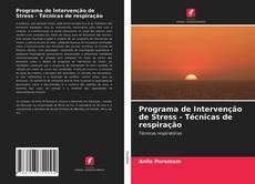 Portada del libro de Programa de Intervenção de Stress - Técnicas de respiração