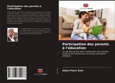 Bookcover of Participation des parents à l'éducation