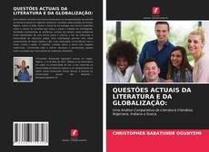 Bookcover of QUESTÕES ACTUAIS DA LITERATURA E DA GLOBALIZAÇÃO: