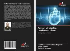Bookcover of Fattori di rischio cardiovascolare