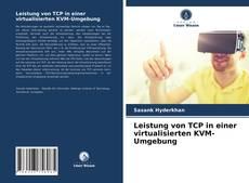 Leistung von TCP in einer virtualisierten KVM-Umgebung kitap kapağı