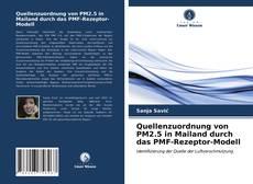 Copertina di Quellenzuordnung von PM2.5 in Mailand durch das PMF-Rezeptor-Modell