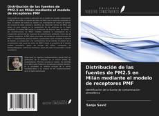 Distribución de las fuentes de PM2.5 en Milán mediante el modelo de receptores PMF的封面