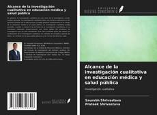 Обложка Alcance de la investigación cualitativa en educación médica y salud pública