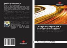 Bookcover of Change management & Intervention research