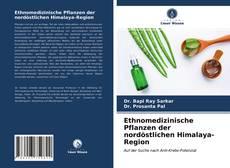 Bookcover of Ethnomedizinische Pflanzen der nordöstlichen Himalaya-Region