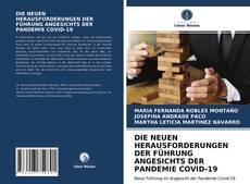 Borítókép a  DIE NEUEN HERAUSFORDERUNGEN DER FÜHRUNG ANGESICHTS DER PANDEMIE COVID-19 - hoz