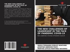 Bookcover of THE NEW CHALLENGES OF LEADERSHIP IN THE FACE OF PANDEMIC COVID-19