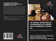 Bookcover of LE NUOVE SFIDE DELLA LEADERSHIP DI FRONTE ALLA PANDEMIA COVID-19