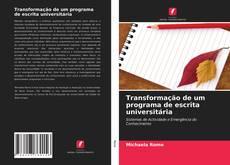 Bookcover of Transformação de um programa de escrita universitária