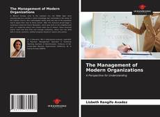 Bookcover of The Management of Modern Organizations
