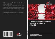 Bookcover of Dimensioni della ricerca attuale in Nigeria (Vol.1)