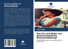 Bookcover of Das Für und Wider von gewinnorientierter Hochschulbildung?