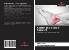 Bookcover of Lateral ankle sprain ligament
