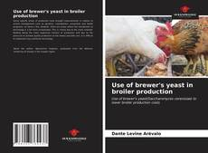 Use of brewer's yeast in broiler production kitap kapağı