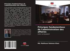 Обложка Principes fondamentaux de l'administration des affaires