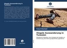 Illegale Auswanderung in Tunesien kitap kapağı