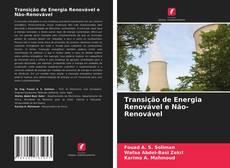 Transição de Energia Renovável e Não-Renovável的封面