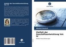 Portada del libro de Vielfalt der Geschäftsentwicklung Vol. IV