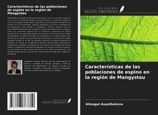 Portada del libro de Características de las poblaciones de espino en la región de Mangystau