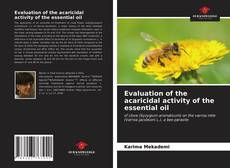 Bookcover of Evaluation of the acaricidal activity of the essential oil