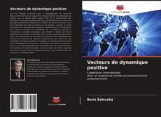 Portada del libro de Vecteurs de dynamique positive